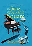 The Song of Sylvania Square, Georgette Beck, 1477136290