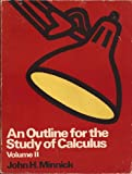 An Outline for the Study of Calculus, Leithold, Louis and Minnick, 0060445475
