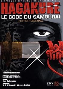 Hagakure : Le code du samourai par Yamamoto