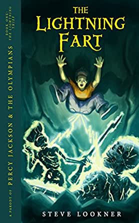 The Lightning Fart A Parody Of The Lightning Thief Percy Jackson The