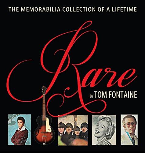 Rare: The Memorabilia Collection of a Lifetime (Life Rare)