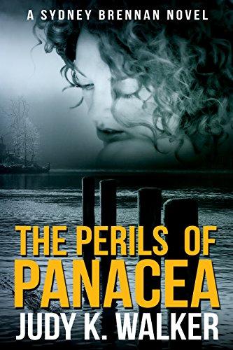The Perils of Panacea: A Sydney Brennan Novel (Sydney Brennan Mysteries Book 3) by [Walker, Judy K.]