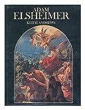 Adam Elsheimer, Keith Andrews, 084780089X
