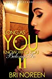 Download Long As You Know Who You Belong To 2 in PDF ePUB Free Online