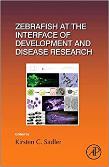 Book Zebrafish at the Interface of Development and Disease Research (Current Topics in Developmental Biology)