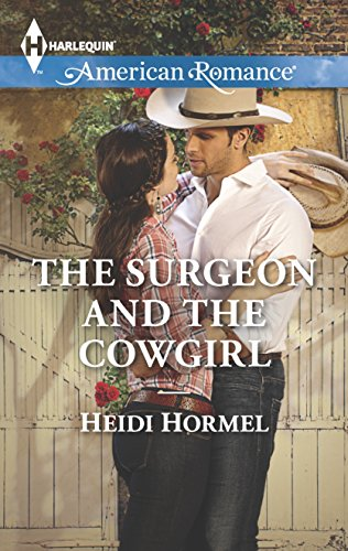 Download The Surgeon and the Cowgirl (Harlequin American Romance) Pdf