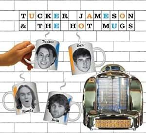 Tucker Jameson & The Hot Mugs