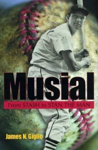 Price comparison product image Musial: From Stash to Stan the Man (Missouri Biography Series)