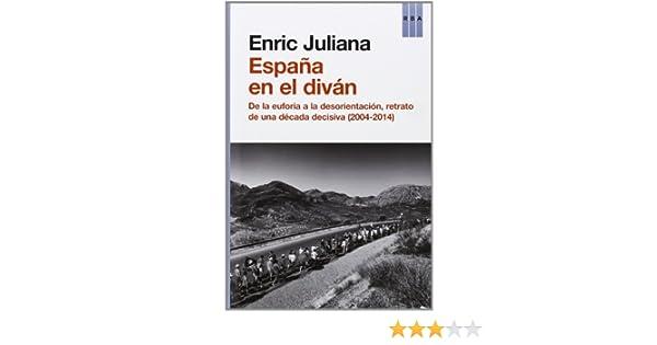 España en el diván (OTROS NO FICCIÓN): Amazon.es: JULIANA, ENRIC ...