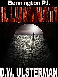 PoliticalThrillers: BENNINGTON P.I.  ILLUMINATI: A political thrillers detective series(suspense,thriller,political,mystery)