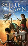 Battle Dawn: Book Three of the Chronicles of Arden