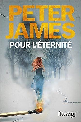Pour l'éternité (2016) - Peter James