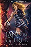 img - for LAND of the FREE (Mystical Slayers) (Volume 1) book / textbook / text book