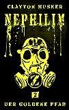 Nephilim, Band 2: Der Goldene Pfad