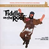 Fiddler on the Roof (30th Anniversary Edition) (Original Motion Picture Soundtrack) by Jerry Bock, Sheldon Harnick, Topol (2001)