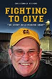 Fighting to Give: The Jimmy Culveyhouse Story