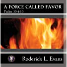 A Force Called Favor