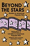 img - for Beyond the Stars 4: Locales in American Popular Film (Vol.4) book / textbook / text book