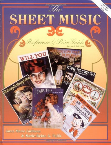The Sheet Music Reference & Price Guide, 2nd Edition - Antique Vintage Sheet Music