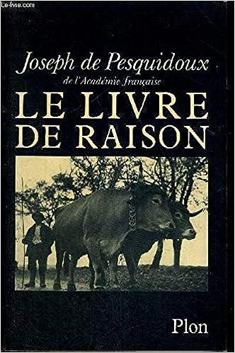 Le Livre De Raison French Edition Joseph De Pesquidoux