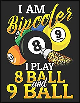 Iam Bipooler I Play 8 Ball and 9 Ball: Planner Weekly and Monthly ...