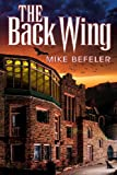 The Back Wing, Mike Befeler, 0985564369