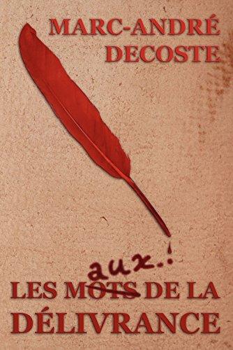 Les mots de la délivrance (French Edition) PDF