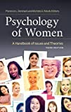 img - for Psychology of Women: A Handbook of Issues and Theories, 3rd Edition (Women's Psychology) book / textbook / text book