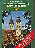 Land Baden-Württemberg, Kirchen und Klöster (Belser Ausflugsführer) (German Edition)
