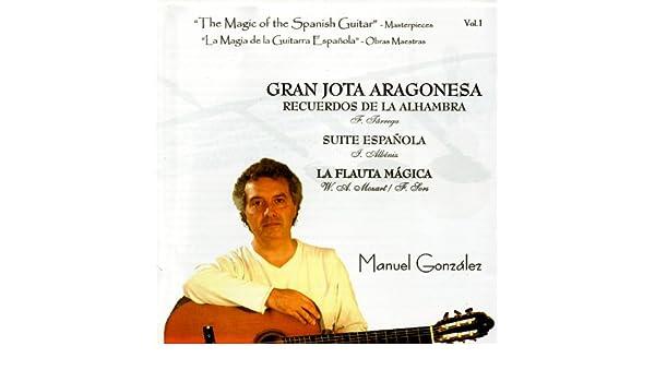 The Magic of the Spanish Guitar - Masterpieces Vol.1 (La Magia de ...