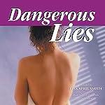 Dangerous Lies | Lisa April Smith