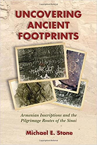 Uncovering Ancient Footprints Armenian Inscriptions and the Pilgrimage Routes of the Sinai