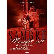 Sambre - Tome 05: Maudit soit le fruit de ses entrailles... (French Edition)
