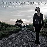 Rhiannon Giddens - 'Freedom Highway'