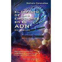 El impacto de las emociones en el ADN (SALUD Y VIDA NATURAL)
