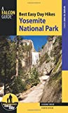 Best Easy Day Hikes Yosemite National Park, Fourth Edition (Best Easy Day Hikes Series)