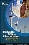 International Trade and Climate Change, World Bank Staff, 0821372254