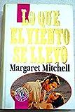 Image of Lo Que El Viento Se Llevo (Spanish Edition)