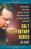 Cult Telefantasy Series, Sue Short, 0786443154