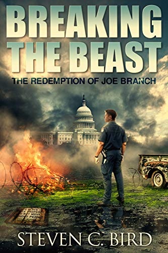 Breaking the Beast: The Redemption of Joe Branch by [Bird, Steven]
