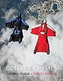 By Raymond A. Serway - College Physics Vol. 2: 8th (eigth) Edition