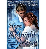 Van Dyken, Rachel [ Upon a Midnight Dream: London Fairy Tales ] [ UPON A MIDNIGHT DREAM: LONDON FAIRY TALES ] May - 2012 { Paperback }
