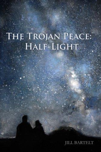 The Trojan Peace: Half-Light