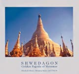 Shwedagon, Elizabeth Moore and U-Win Pe, 0500974837