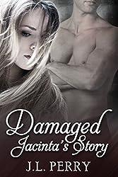 Damaged - Jacinta's Story (Destiny Series Book 3)