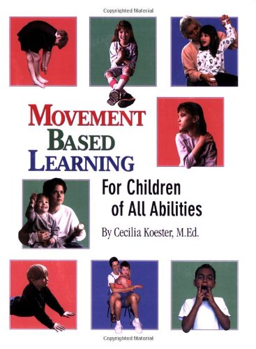 Movement Based Learning for Children of All Abilities pdf