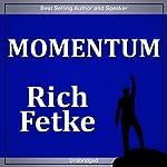Momentum | Rich Fettke