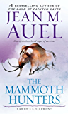The Mammoth Hunters (with Bonus Content): Earth's Children, Book Three