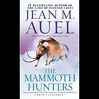 The Mammoth Hunters (with Bonus Content): Earth's Children, Book Three (English Edition)