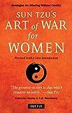 Sun Tzu's Art of War for Women: Strategies for